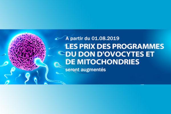 Les prix des programmes du don d'ovocytes et de mitochondries augmentent. Découvrez plus ici